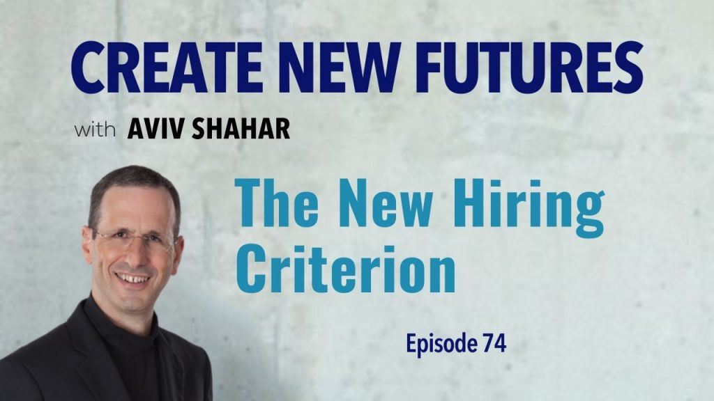 The New Hiring Criterion